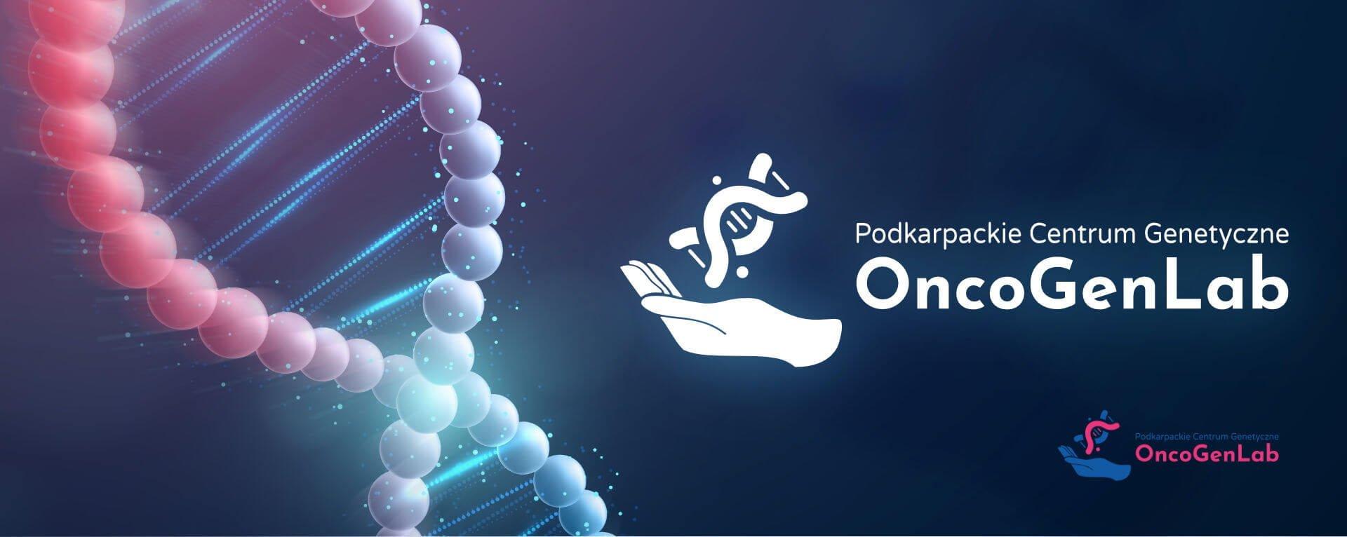 Podkarpackie Centrum Genetyczne OncoGenLab Sp. z o.o.